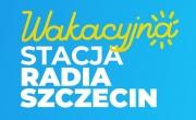 Wakacyjna Stacja Radia Szczecin